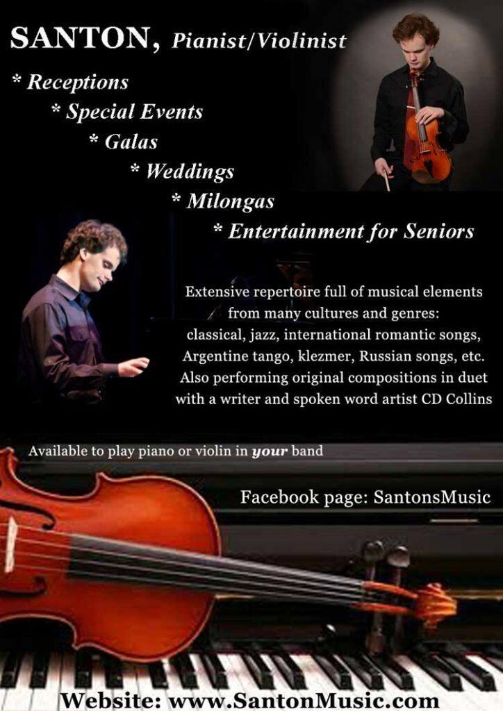 Santon, Pianist/ Violinist Facebook page: SantonsMusic